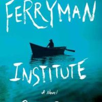 Review: The Ferryman Institute by Colin Gigl