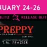 Release Blitz: Preppy Part Two by T.M. Frazier