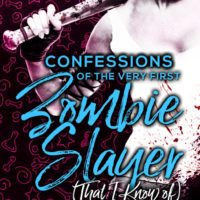 Blog Tour: Confessions of the Very First Zombie Slayer (That I Know Of) by F.J.R. Titchenell