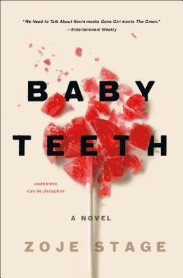 Review: Baby Teeth by Zoje Stage