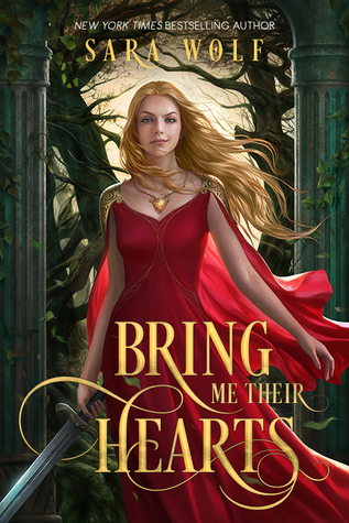 Review: Bring Me Their Hearts by Sara Wolf