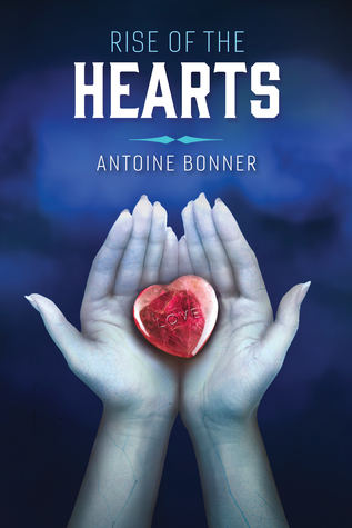Review: Rise of the Hearts by Antoine Bonner