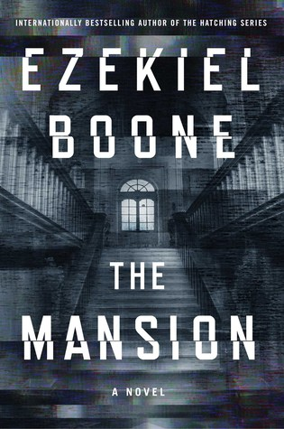 Review: The Mansion by Ezekiel Boone