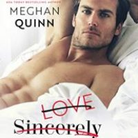 Audio Book Review: Love Sincerely Yours by Sara Ney and Meghan Quinn